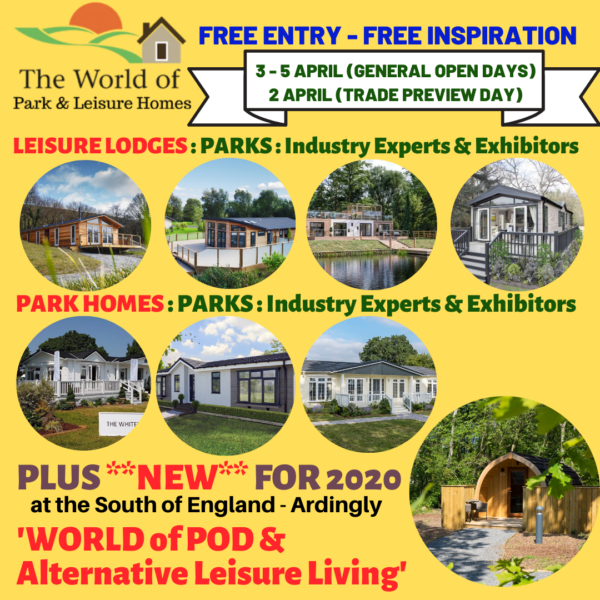 The World of Park & Leisure Homes Show 2020 FREE ENTRY - EVENT POSTPONED TO 20 - 23 AUGUST 2020